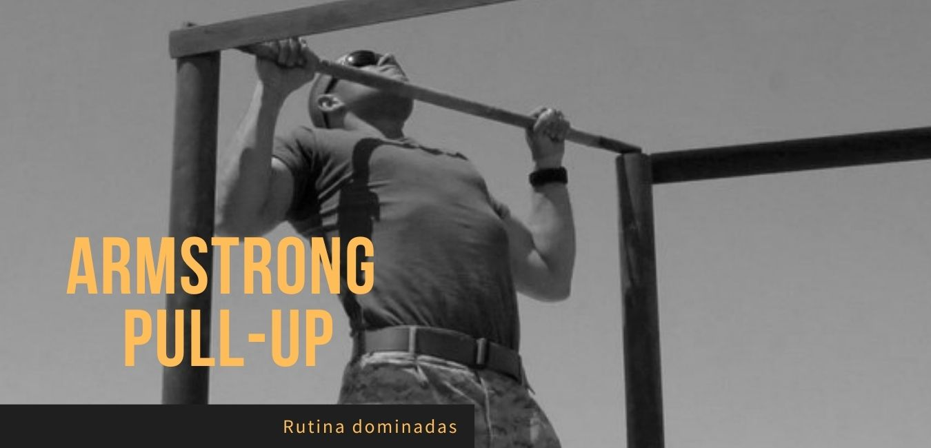 Rutina dominadas Armstong Pull Up