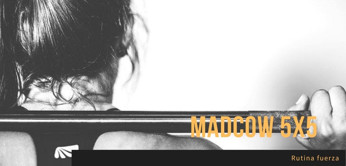 Rutina Madcow 5x5 Entrenamiento Fuerza Gimnasio