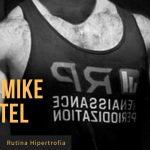 Rutina Hipertrofia Mike Israetel