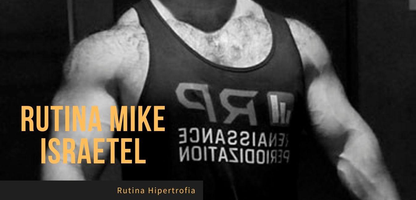 Mike Israetel Rutina Hipertrofia