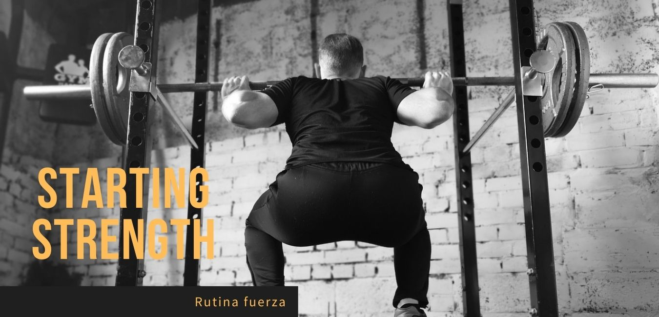 Rutina Entrenamiento Fuerza Starting Strength