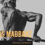 Compilación Rutinas Calistenia Madbarz