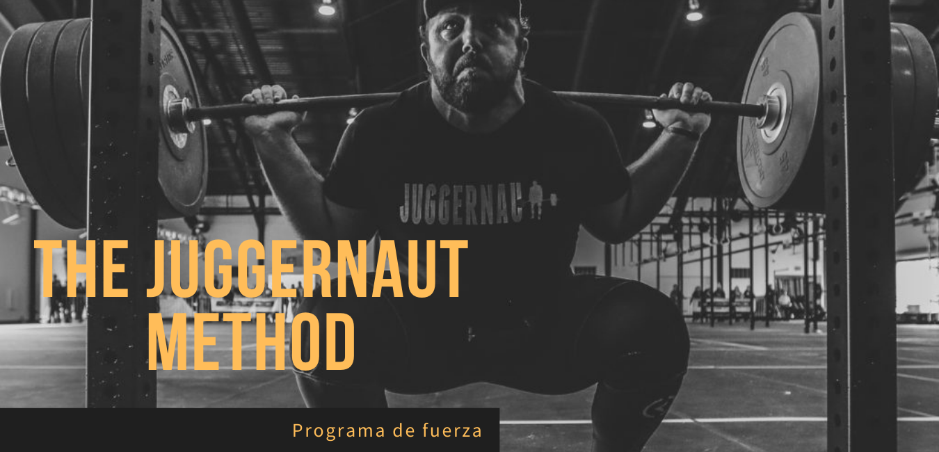 Rutina Fuerza The Juggernaut Method