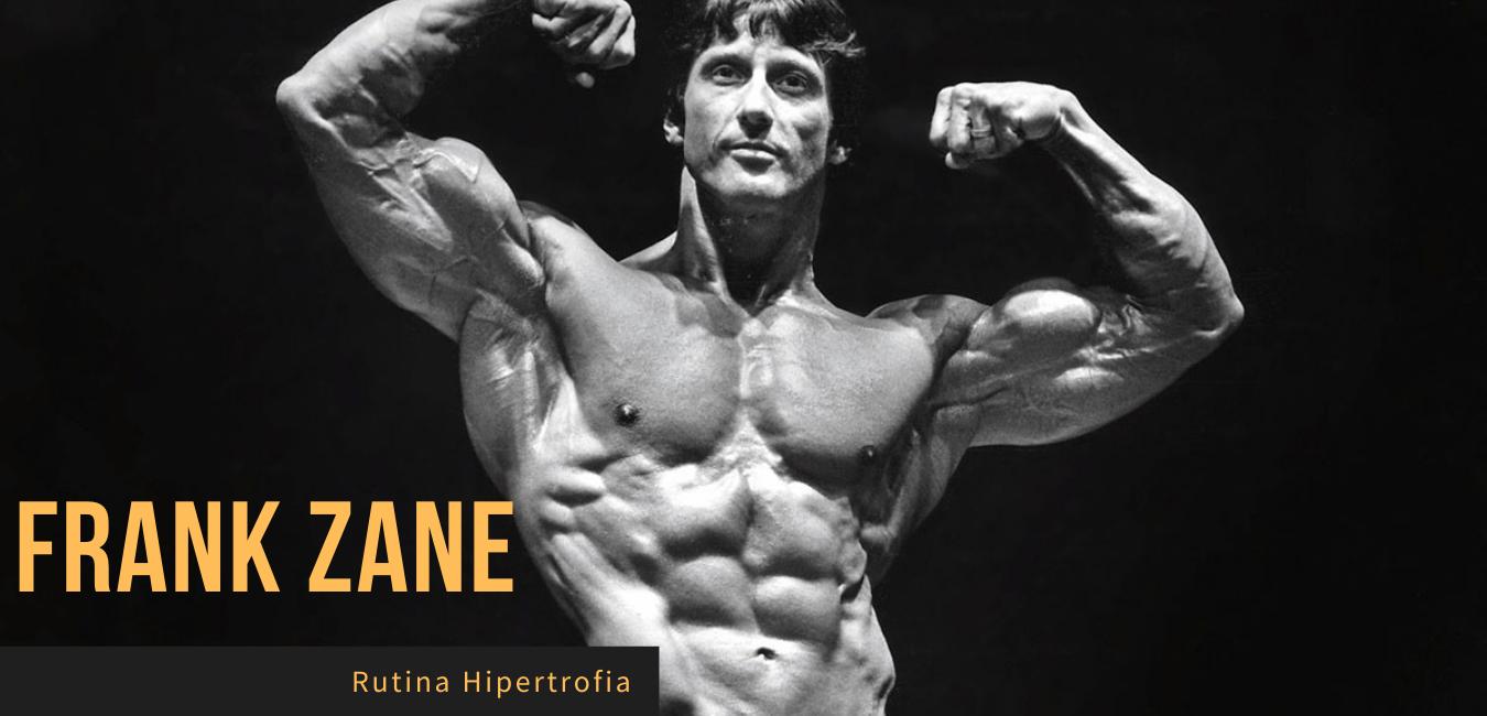 Rutina Hipertrofia Frank Zane