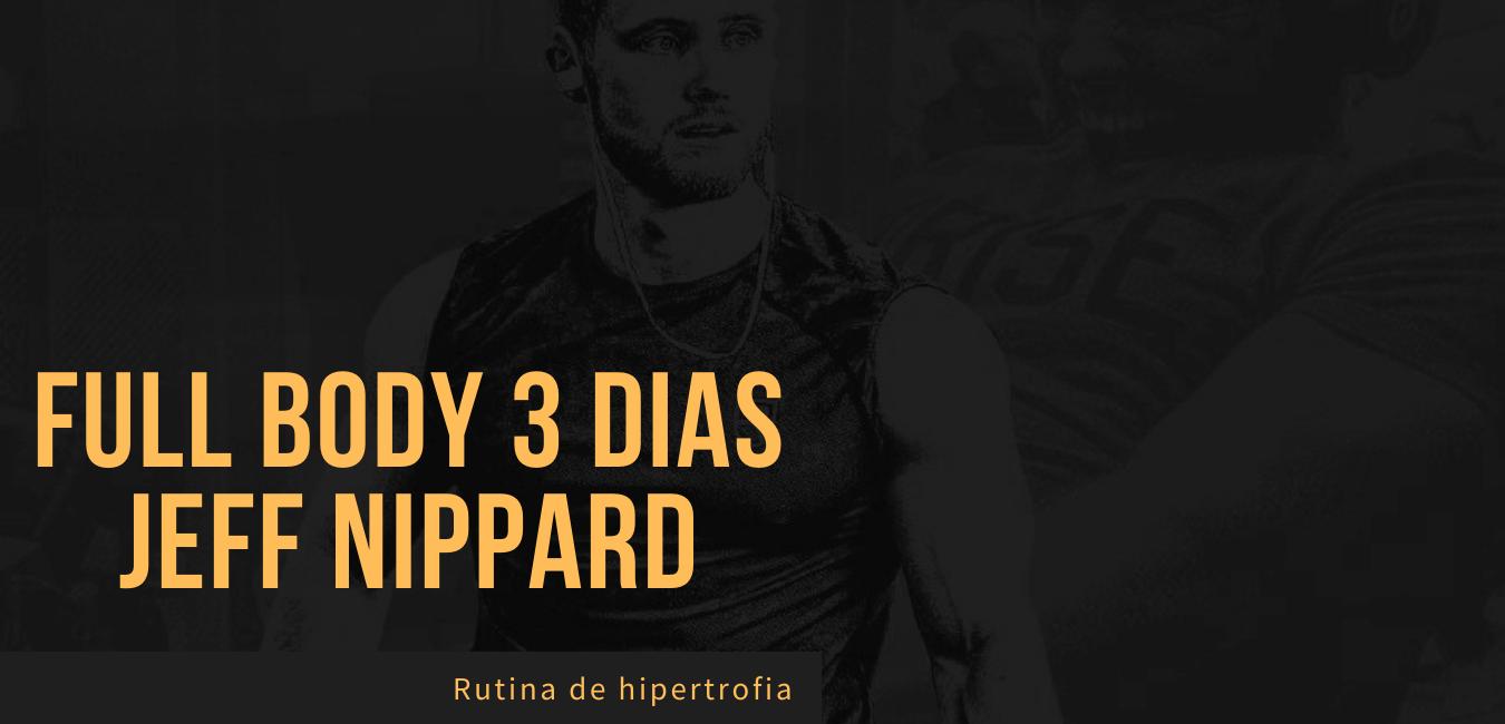 Rutina Fullbody 3 dias Jeff Nippard