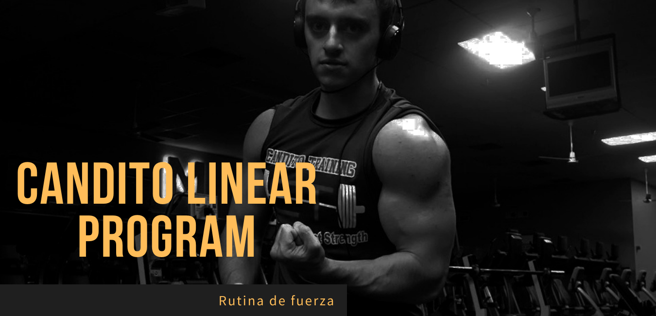 Rutina Fuerza Jonnie Candito Linear Program