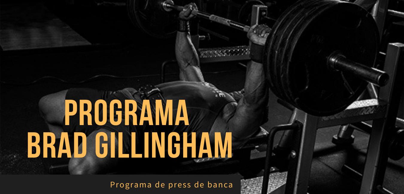 Rutina Press de banca Brad Gillingham