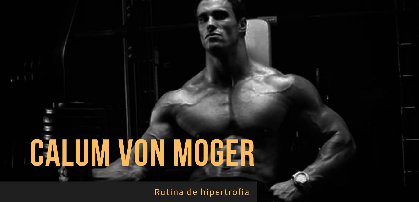 Rutina Calum Von Moger