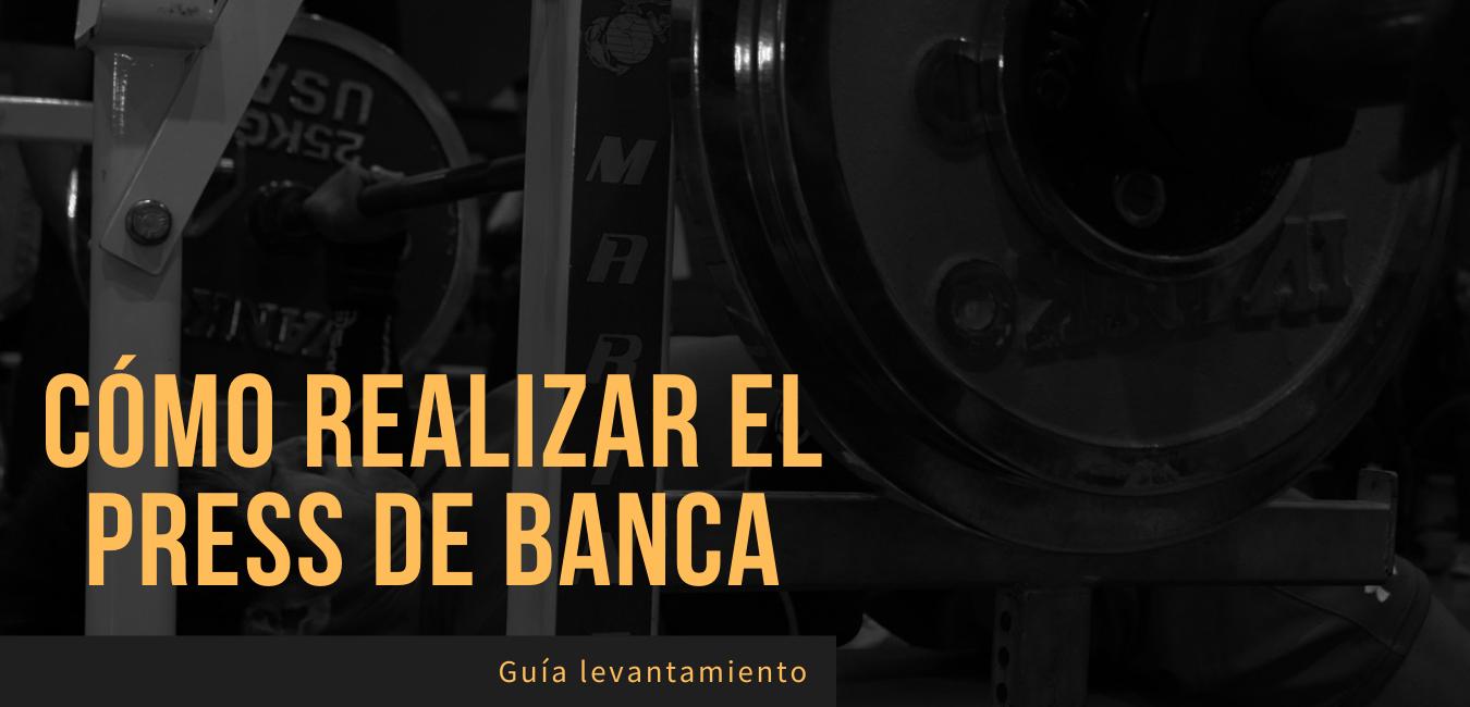 Guia Como Realizar Press de Banca